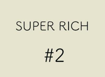 SUPER RICH 第2話